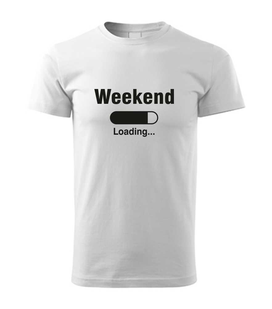 948e7126d086 Pánske tričko s potlačou WEEKEND LOADING Pánske tričko s potlačou WEEKEND  LOADING empty